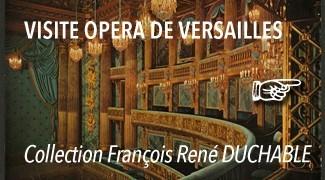 La visite de l'Opéra Royal du Château de Versailles